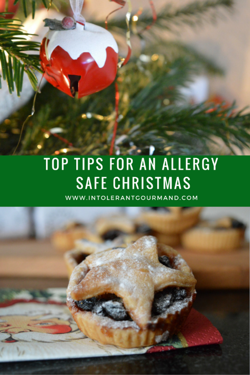 Christmas - top tips for an allergy safe christmas - how to still have fun in spite of multiple allergies! www.intolerantgourmand.com
